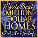 Check out Myrtle Beach's Million Dollar Homes